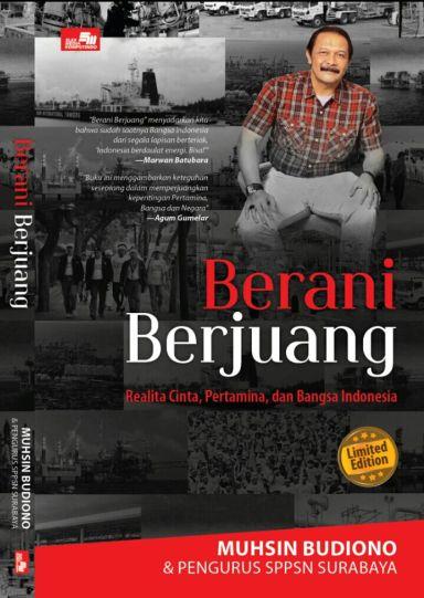 Buku Berani Berjuang karya Muhsin Budiono & Pengurus SPPSN
