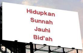 Hidupkan Sunnah Jauhi Bid'ah