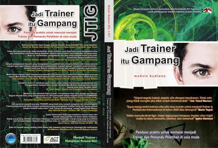 JTIG : Jadi Trainer itu Gampang