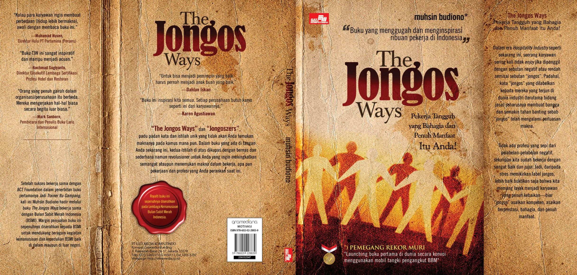 Buku The Jongos Ways (bisa dibawa pulang dari toko buku Gramedia terdekat di kota Anda)